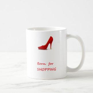 Born for shopping coffee mug