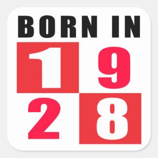 Born In 1928 Birthday Designs Square Sticker