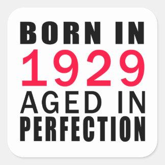 Born In 1929 Aged In Perfection Square Sticker