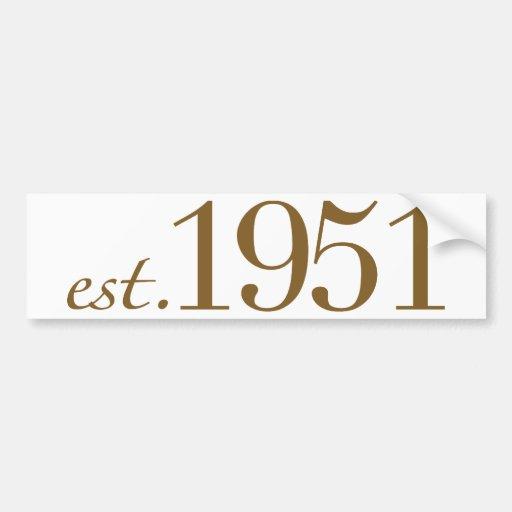 Born in 1951 (60th Birthday) Bumper Sticker