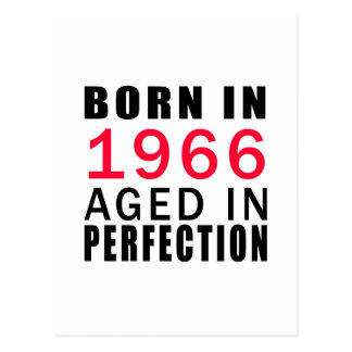 Born In 1966 Aged In Perfection Postcard