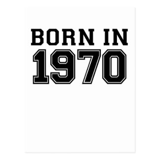 BORN IN 1970.png Postcard