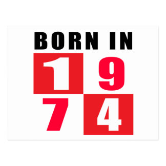 Born In 1974 Postcard