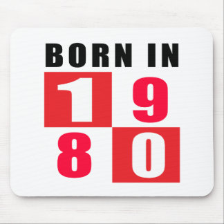 Born In 1980 Birthday Designs Mouse Pad