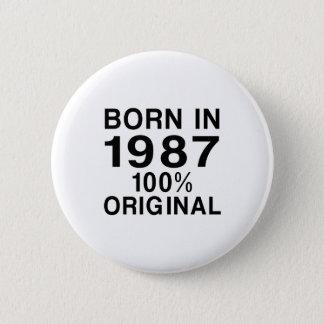 Born In 1987 6 Cm Round Badge