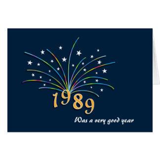 Born in 1989 Birthday Greeting Card