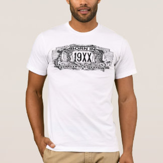 Born In 19XX Limited Edition | Birth Year T-Shirt
