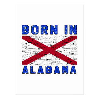 Born in Alabama. Postcard