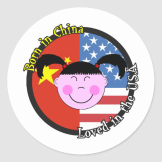 Born in China Loved in the USA Big Girl Round Sticker