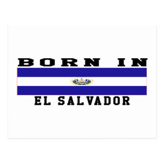 Born In El Salvador Postcard