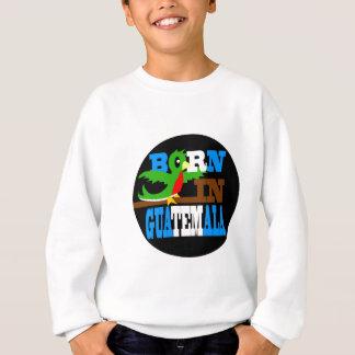 born-in-guatemala-round sweatshirt