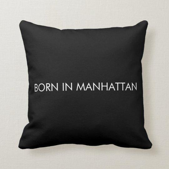 Born in Manhattan Cushion
