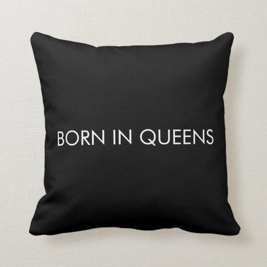 Born in Queens Cushion