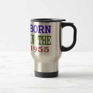 Born In The 1955 Travel Mug
