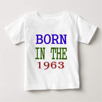 Born In The 1963 Baby T-Shirt