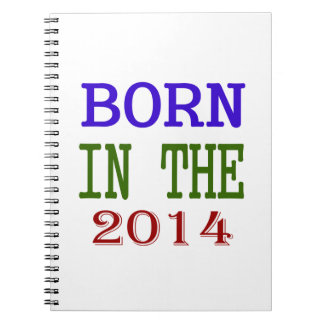Born In The 2014 Spiral Note Books
