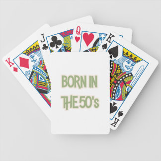 Born In The 50's Bicycle Playing Cards