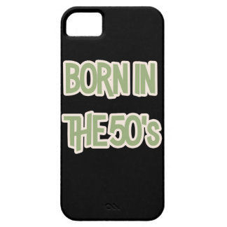 Born In The 50's Case For The iPhone 5