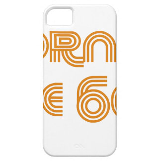 Born In The 60's iPhone 5 Case