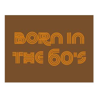 Born In The 60's Postcard