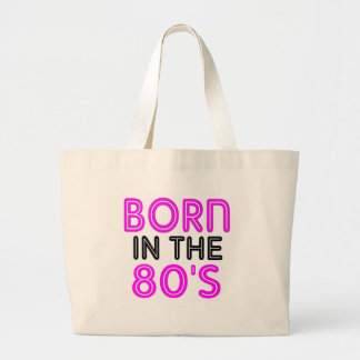 Born In The 80s Bags