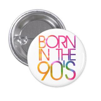Born in the 90s 3 cm round badge