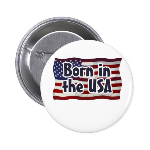 Born in the USA Pinback Buttons