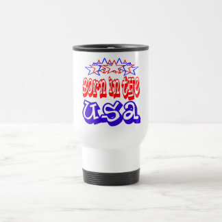 Born in the USA Travel Mugs