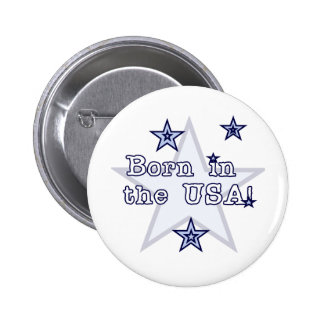 Born in the USA Tshirts and Gifts Pinback Button