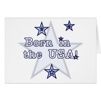 Born in the USA Tshirts and Gifts Cards