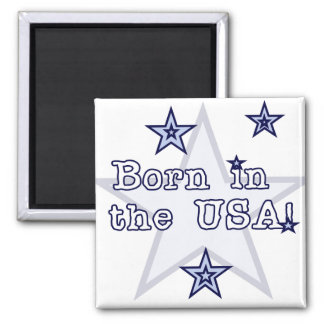 Born in the USA Tshirts and Gifts Square Magnet