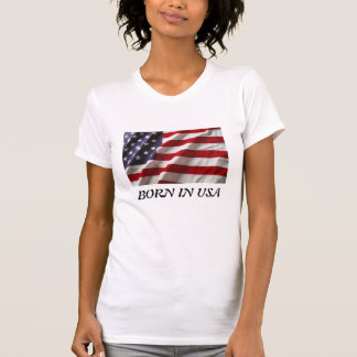 Born in USA Woman Tshirt