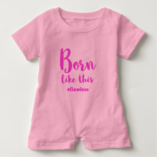 Born Like This Baby Bodysuit