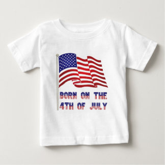 born on the 4th of july baby T-Shirt