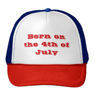 Born on the 4th of July Cap