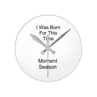 Born Round Clock