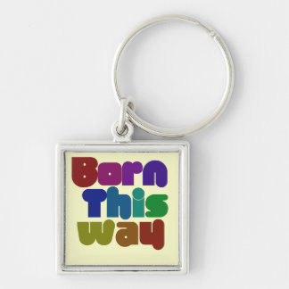 Born this way Silver-Colored square key ring