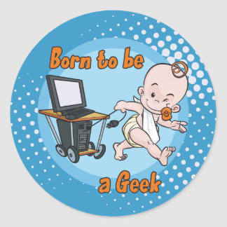 Born to be a Geek Classic Round Sticker
