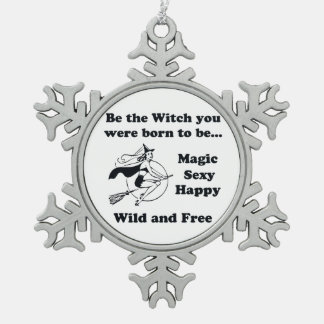 Born To Be A Witch Snowflake Pewter Christmas Ornament