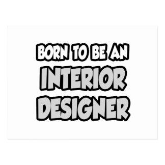 Born To Be An Interior Designer Postcard