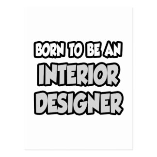 Born To Be An Interior Designer Post Cards