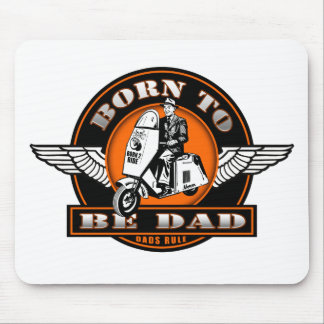 BORN TO BE DAD MOUSE PAD