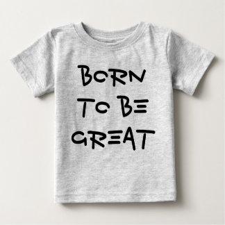Born To Be Great Toddler Children Science STEM Baby T-Shirt