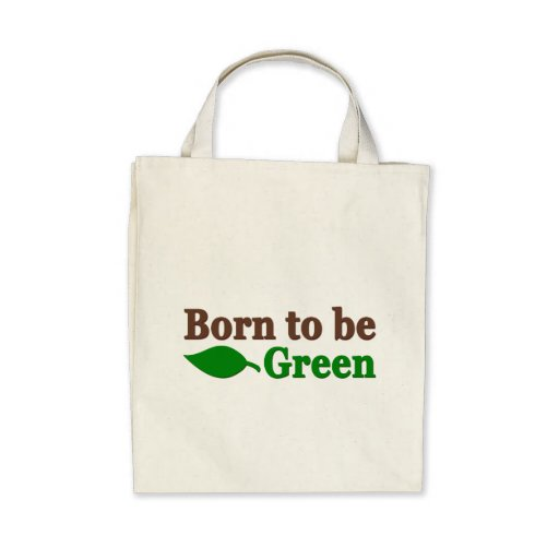 Born To Be Green Tote Bags