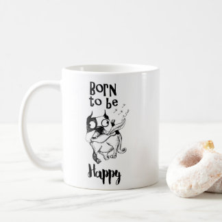 Born To Be Happy Mug