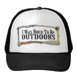 Born To Be Outdoors Hat