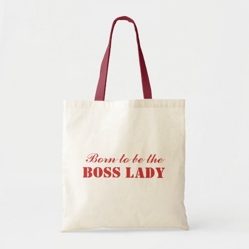 Born To Be The Boss Lady Budget Tote Tote Bag