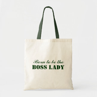 Born To Be The Boss Lady Budget Tote Canvas Bag
