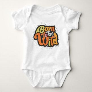 Born to be wild baby bodysuit