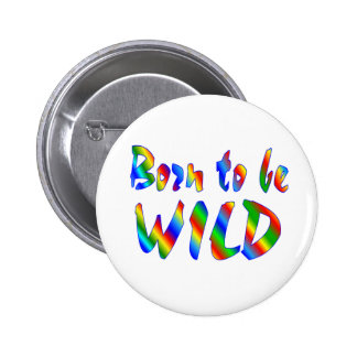 Born to be WILD Button